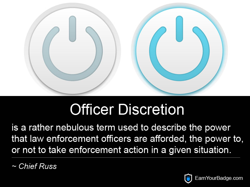 Officer Discretion 2